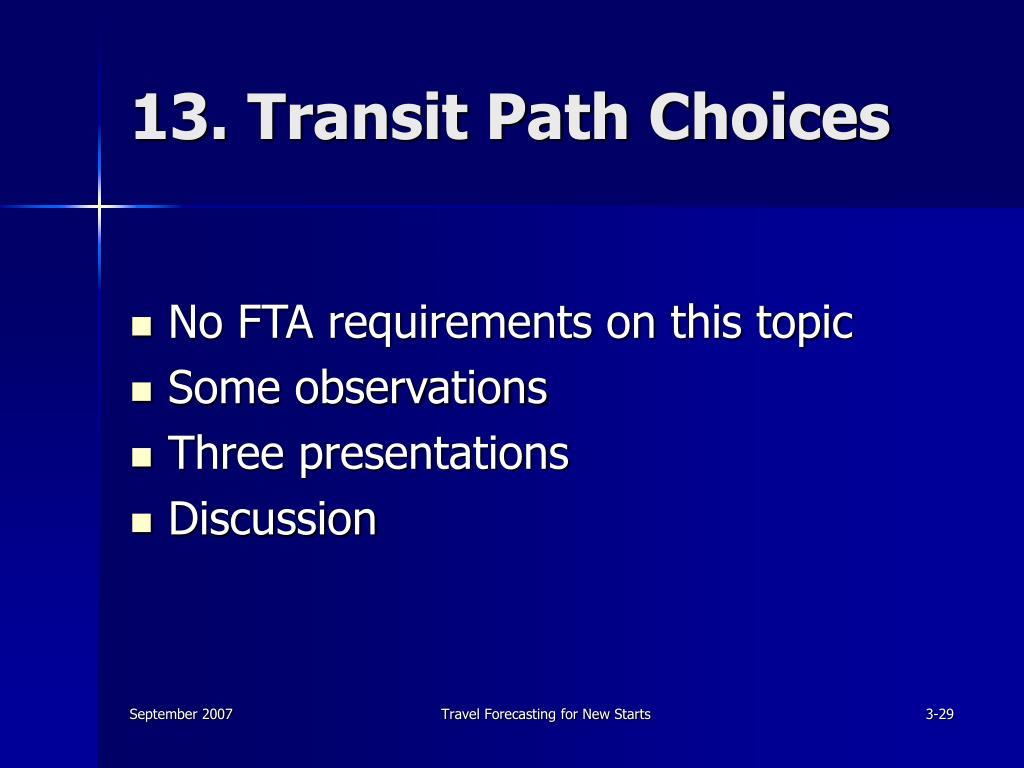 13. Transit Path Choices