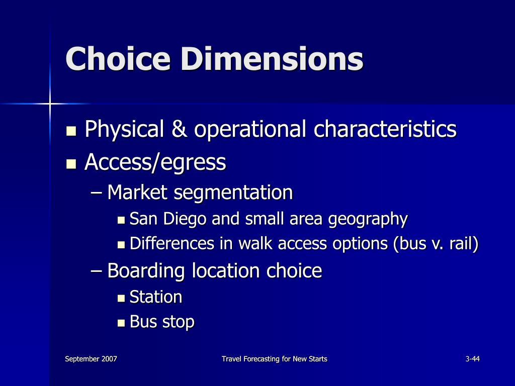 Choice Dimensions