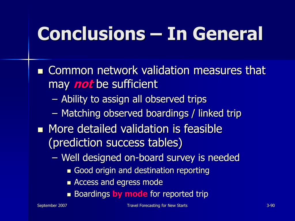 Conclusions – In General