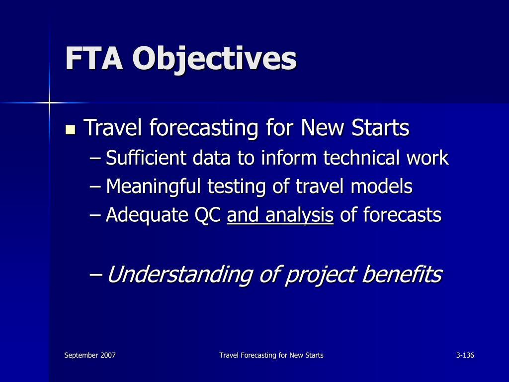 FTA Objectives