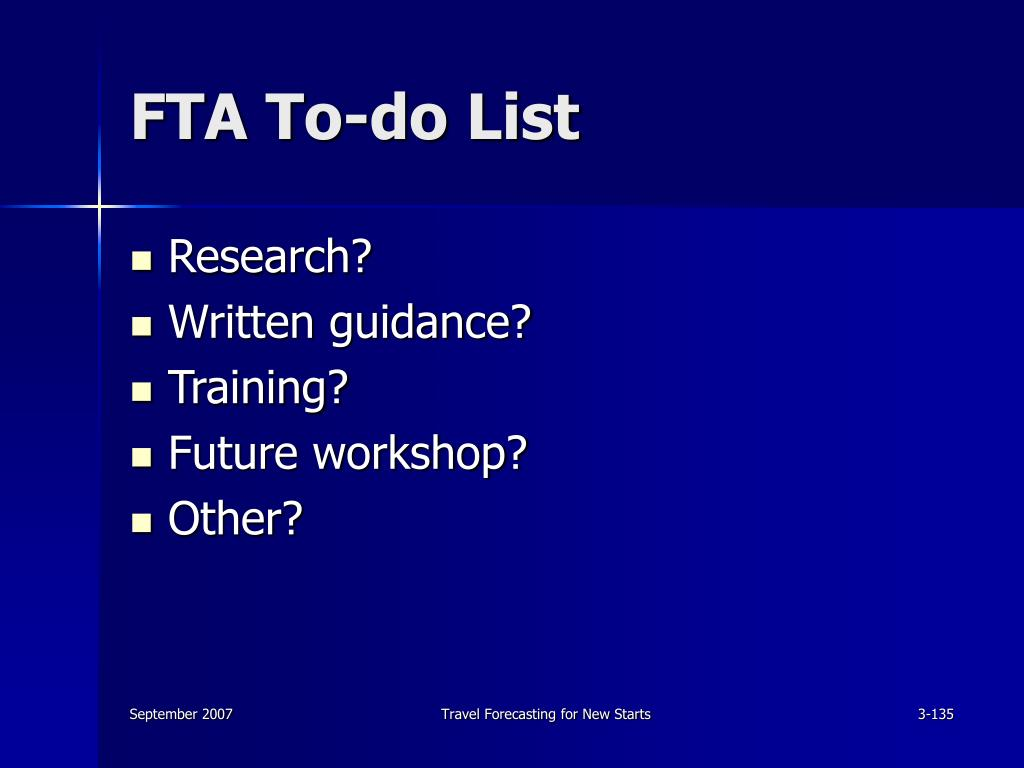 FTA To-do List