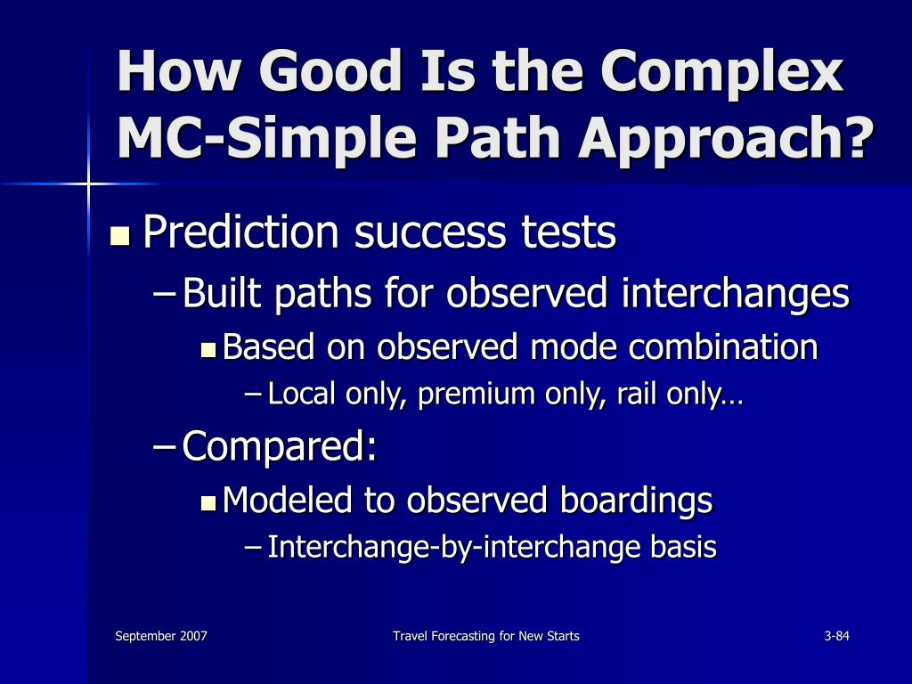 How Good Is the Complex MC-Simple Path Approach?