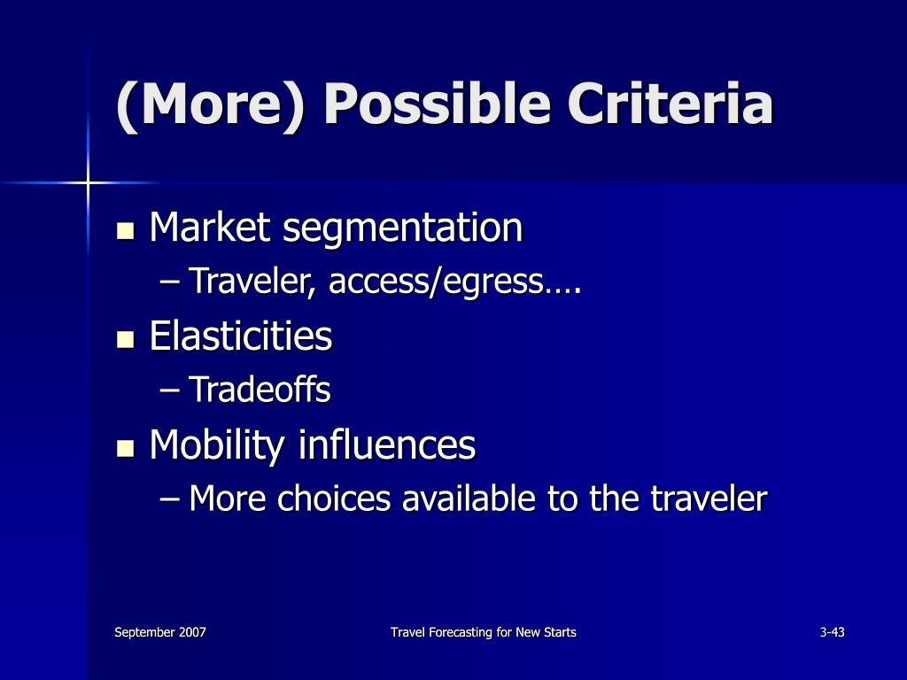 (More) Possible Criteria