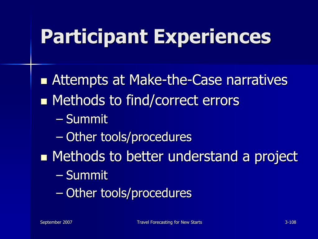 Participant Experiences