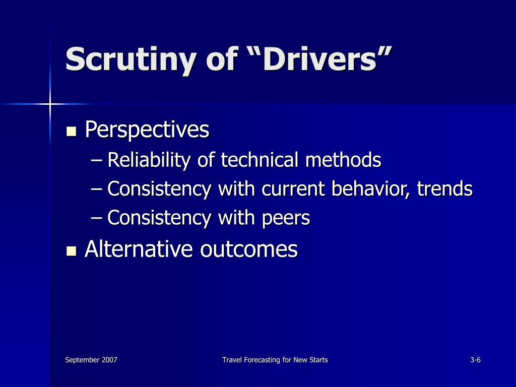 "Scrutiny of ""Drivers"""
