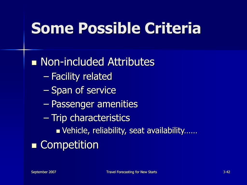 Some Possible Criteria