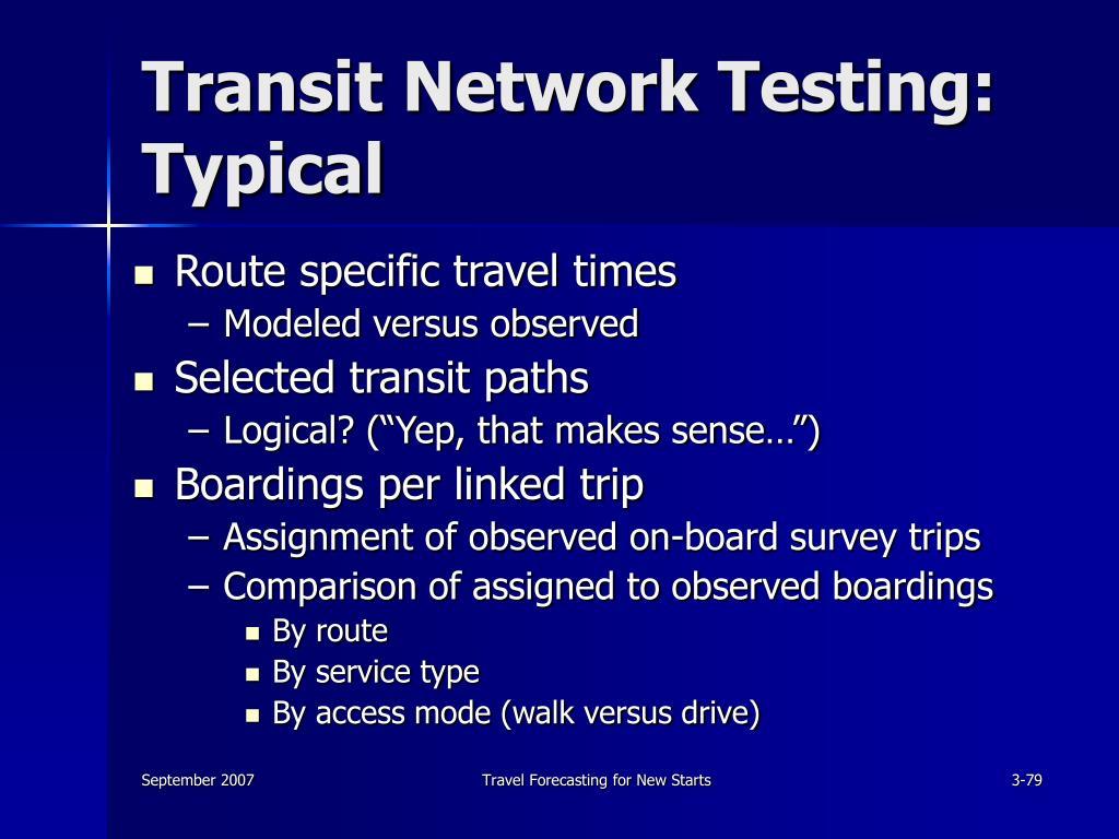Transit Network Testing: Typical