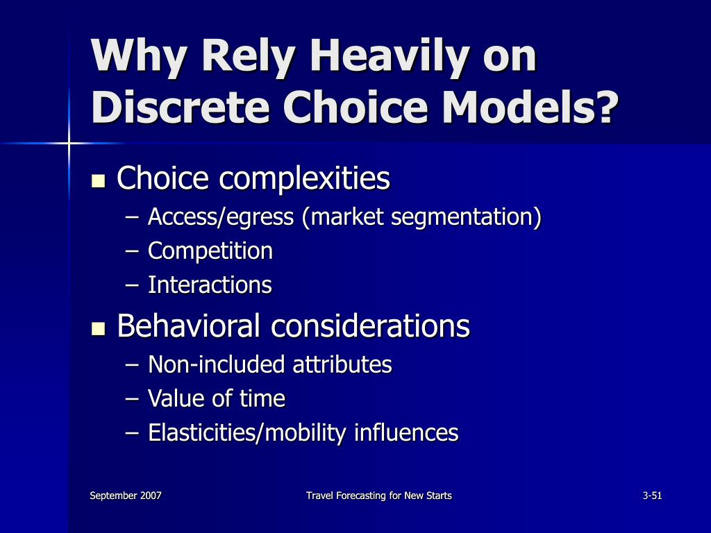 Why Rely Heavily on Discrete Choice Models?
