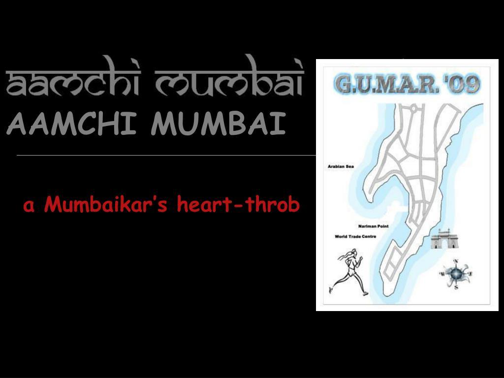 aamchi mumbai l.