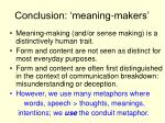conclusion meaning makers