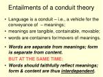 entailments of a conduit theory