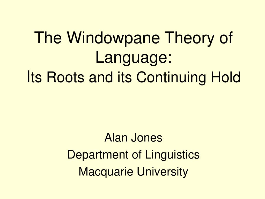 the windowpane theory of language i ts roots and its continuing hold l.