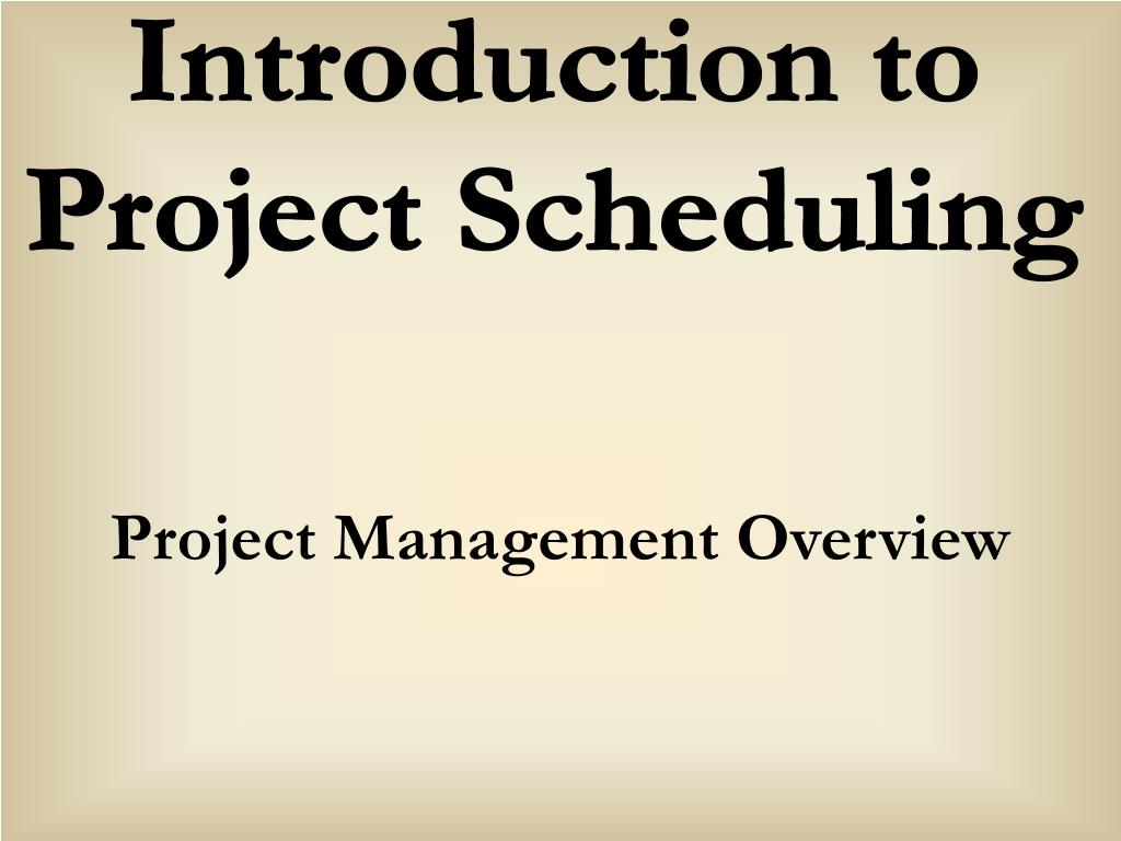project management overview l.