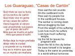 los guaraguao casas de cart n