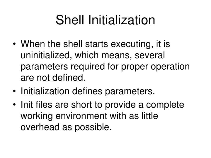 Shell Initialization