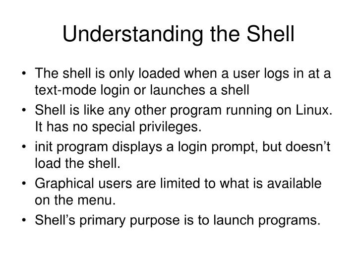 Understanding the Shell