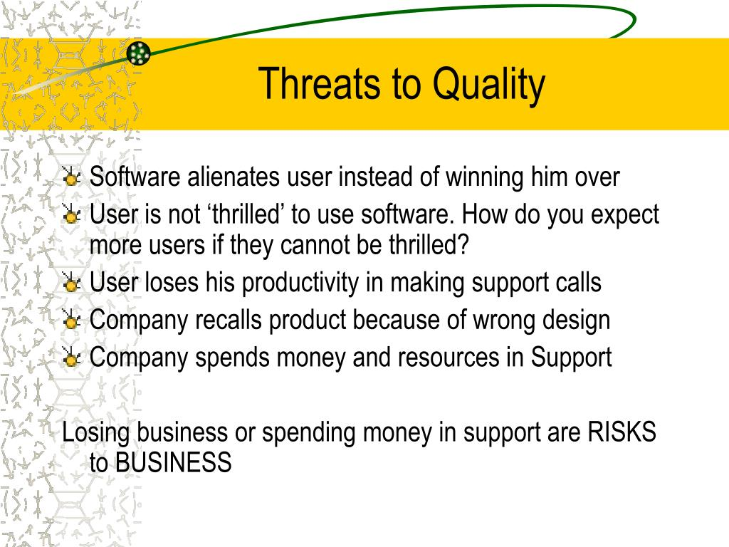 Threats to Quality