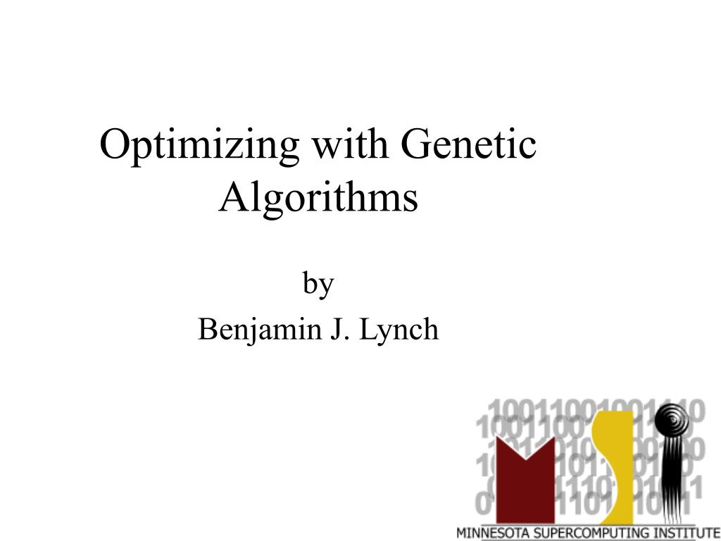 optimizing with genetic algorithms l.