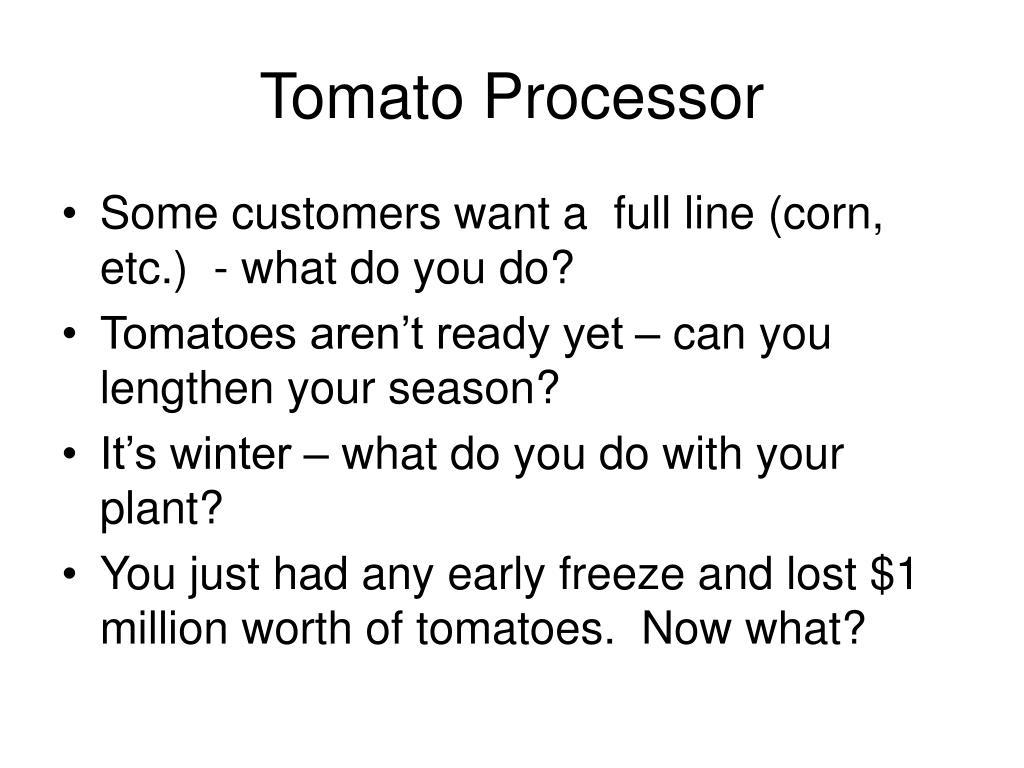 Tomato Processor