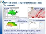 terralib spatio temporal database as a basis for innovation