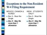 exceptions to the non resident w 4 filing requirement