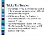 tricky tax treaties