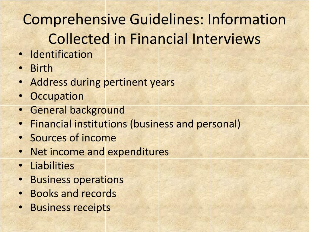 Comprehensive Guidelines: Information Collected in Financial Interviews