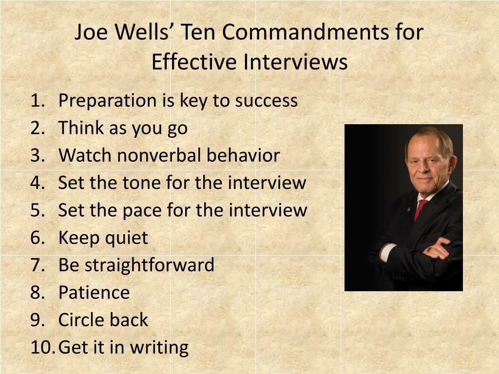 Joe Wells' Ten Commandments for Effective Interviews