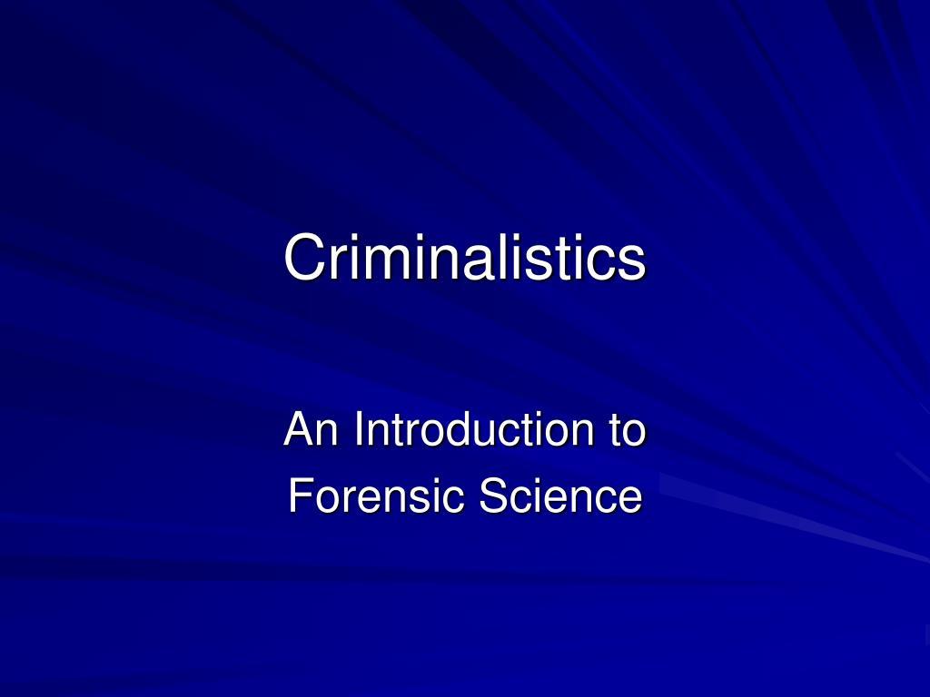 criminalistics l.