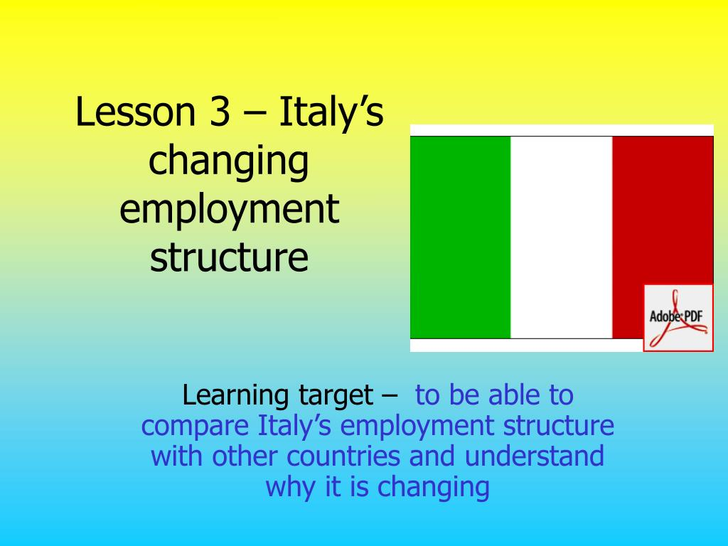 lesson 3 italy s changing employment structure l.
