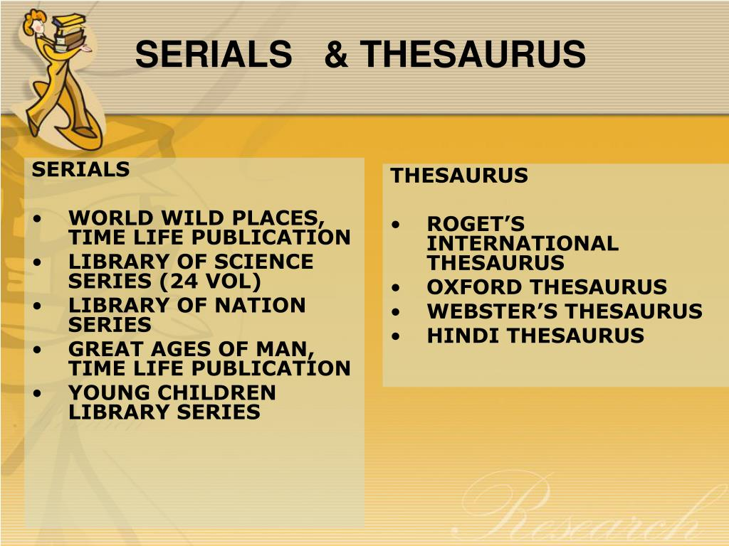 SERIALS   & THESAURUS
