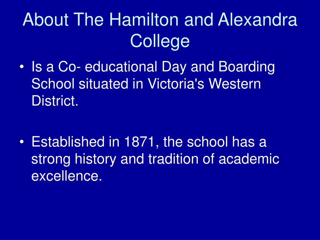 About The Hamilton and Alexandra College
