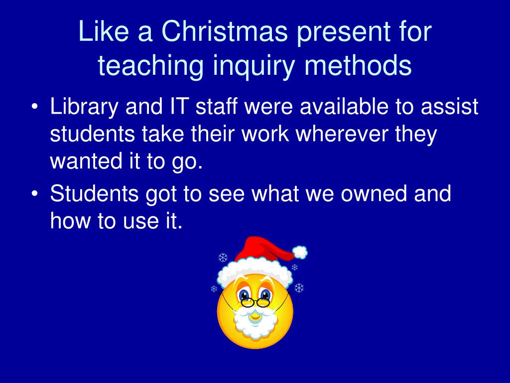 Like a Christmas present for teaching inquiry methods