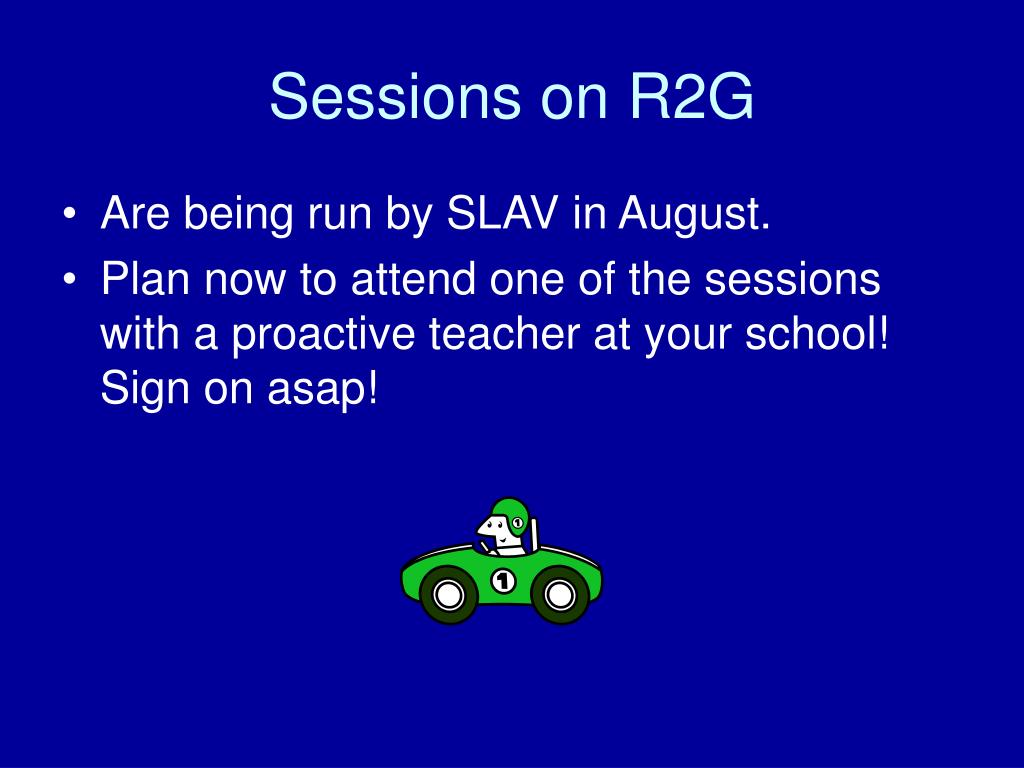 Sessions on R2G