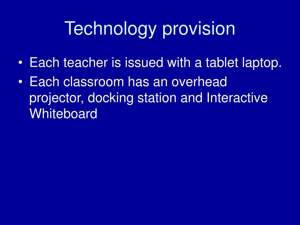 Technology provision
