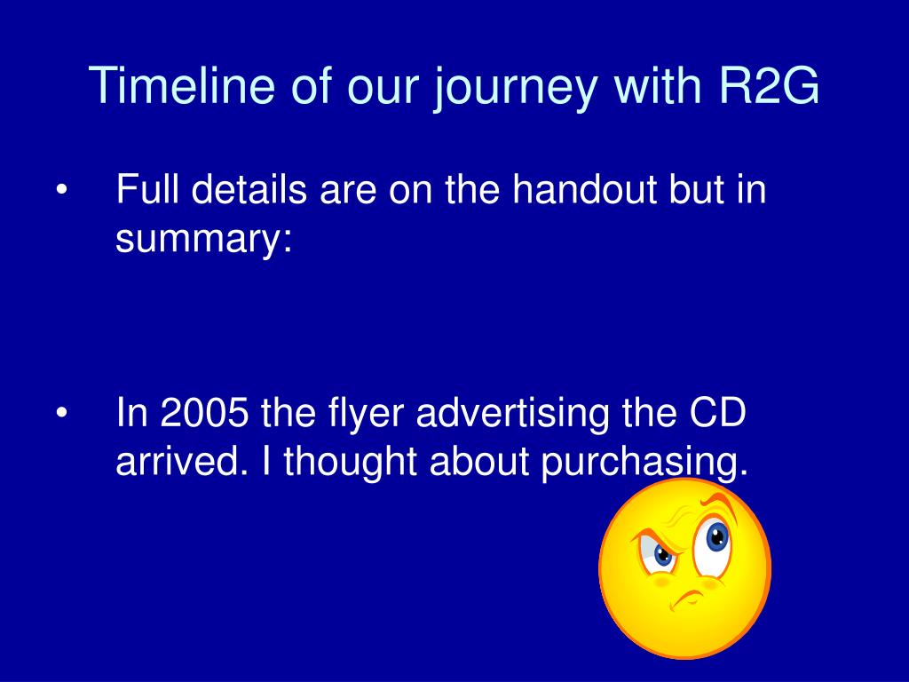 Timeline of our journey with R2G