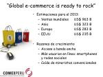 global e commerce is ready to rock
