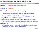 dc shell compile and design optimization