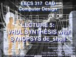 lecture 5 vhdl synthesis with synopsys dc shell