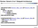 review generic 2 to 1 datapath architecture