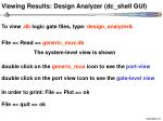 viewing results design analyzer dc shell gui