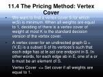 11 4 the pricing method vertex cover