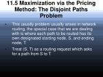 11 5 maximization via the pricing method the disjoint paths problem
