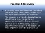 problem 5 overview