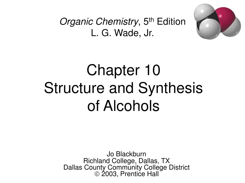 chapter 10 structure and synthesis of alcohols l.