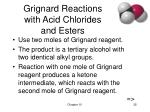 grignard reactions with acid chlorides and esters