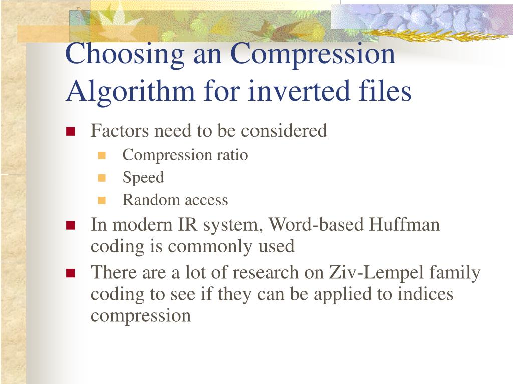 Choosing an Compression Algorithm for inverted files