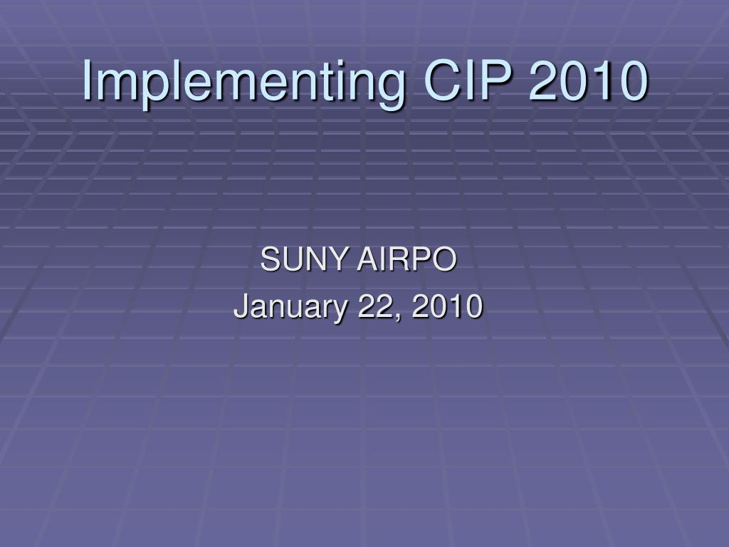 implementing cip 2010 l.