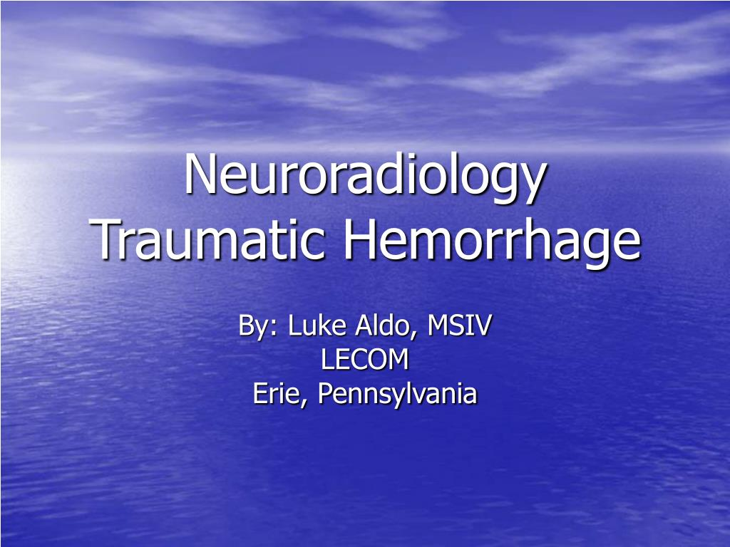 neuroradiology traumatic hemorrhage l.