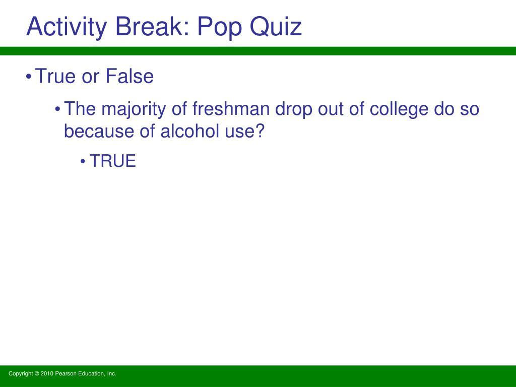 Activity Break: Pop Quiz